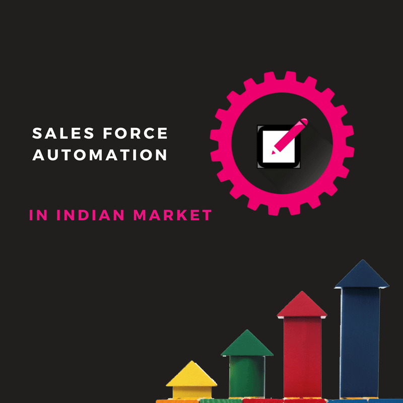 Sales Force Automation In The Indian Market Top Hawks